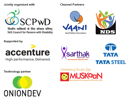Jointly organised with SCPwD; Supported by Accenture; Technology partner Onion Dev; Channel Partners Vaani, NDS, Sarthak, Tata steel, Muskaan