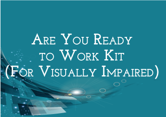 Order Are You Ready to Work Kit For Visually Imapired