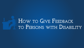 Download How to Give Feedback to Persons with Disability