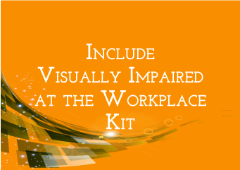 Order Include Visually Impaired at the Workplace Kit