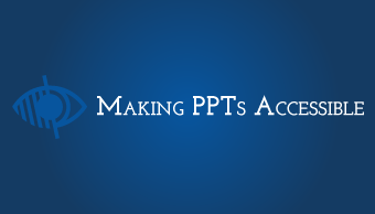 Download Making PPTs Accessible