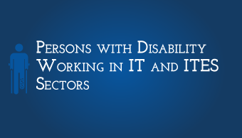 Download Persons with Disability Working in the IT and ITES Sectors