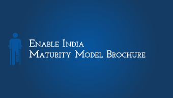 Download EnAble India Maturity Model Brochure