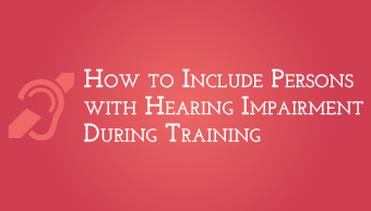 Download How to Include Persons with Hearing Impairment During Training
