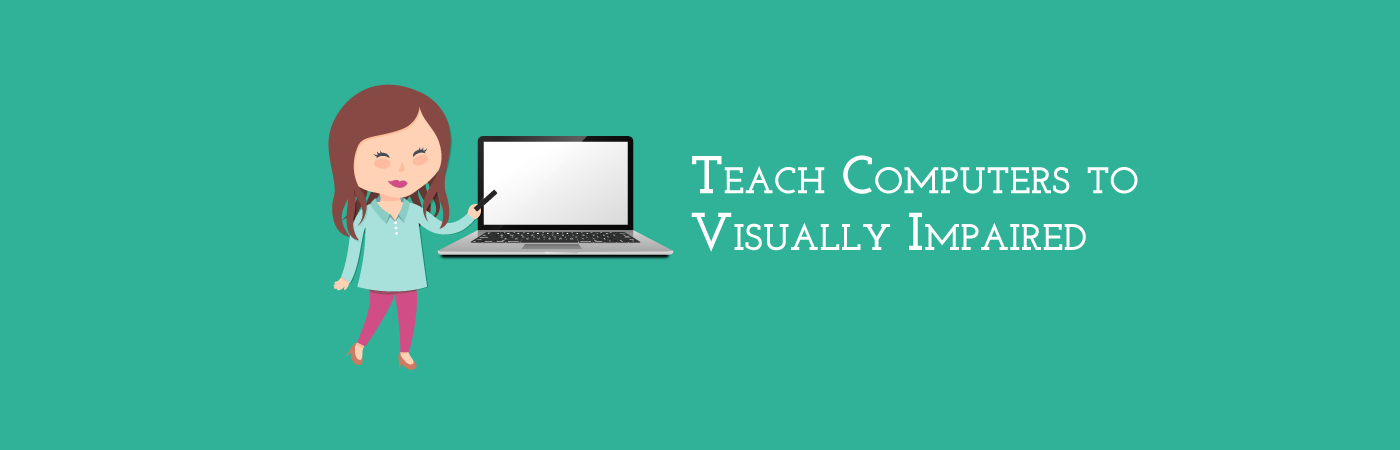 Banner image with text 'Teach computers to visually impaired'